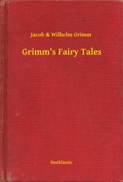 Grimm Jacob Ludwig Karl, Grimm Wilhem Karl - Grimm's Fairy Tales E-KÖNYV