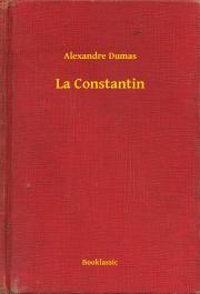 Dumas Alexandre - La Constantin E-KÖNYV