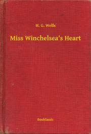 Miss Winchelsea's Heart E-KÖNYV