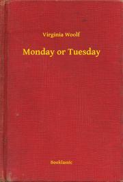 Woolf Virginia - Monday or Tuesday E-KÖNYV