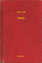 Zola Émile - Nana E-KÖNYV