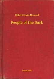 Howard Robert Ervin - People of the Dark E-KÖNYV