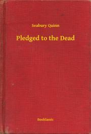 Pledged to the Dead E-KÖNYV