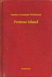 Weinbaum Stanley Grauman - Proteus Island E-KÖNYV