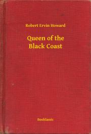 Howard Robert Ervin - Queen of the Black Coast E-KÖNYV