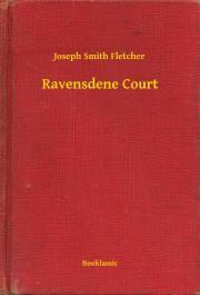 Fletcher Joseph Smith - Ravensdene Court E-KÖNYV