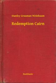 Weinbaum Stanley Grauman - Redemption Cairn E-KÖNYV