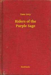 Grey Zane - Riders of the Purple Sage E-KÖNYV