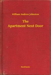 Johnston William Andrew - The Apartment Next Door E-KÖNYV