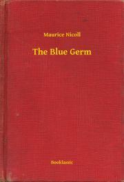 Nicoll Maurice - The Blue Germ E-KÖNYV