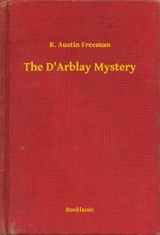 Freeman R. Austin - The D'Arblay Mystery E-KÖNYV