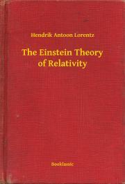 Lorentz Hendrik Antoon - The Einstein Theory of Relativity E-KÖNYV