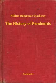 Thackeray William Makepeace - The History of Pendennis E-KÖNYV