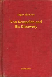 Von Kempelen and His Discovery E-KÖNYV