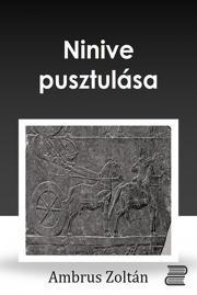 Ninive pusztulása E-KÖNYV