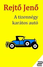A tizennégy karátos autó E-KÖNYV
