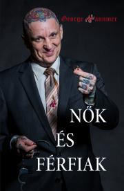 Hannmer George - Nők és Férfiak E-KÖNYV