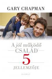 A jól működő család 5 jellemzője E-KÖNYV