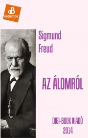 Freud Sigmund - Az álomról E-KÖNYV