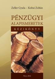Koltai Zoltán - Pénzügyi alapismeretek - kézikönyv E-KÖNYV