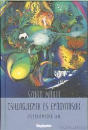 Csillagjegyek és gyógyításuk E-KÖNYV