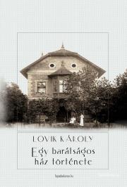 Egy barátságos ház története E-KÖNYV