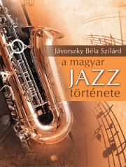 A magyar jazz története E-KÖNYV