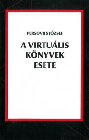 A virtuális könyvek esete E-KÖNYV