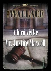 A bíró vétke - Mr Justice Maxell E-KÖNYV