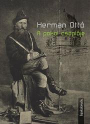 Herman Ottó - A pokol cséplője E-KÖNYV