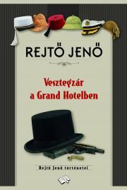 Vesztegzár a Grand Hotelben E-KÖNYV