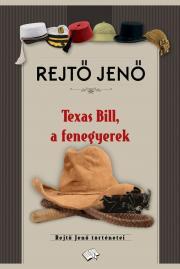 Texas Bill, a fenegyerek E-KÖNYV