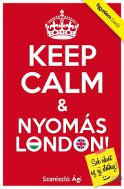 Keep Calm & Nyomás London E-KÖNYV