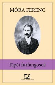 Móra Ferenc - Tápéi furfangosok E-KÖNYV