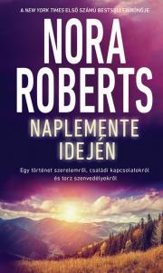 Nora Roberts - Naplemente idején E-KÖNYV