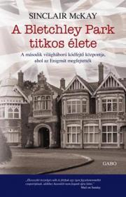 A Bletchley Park titkos élete E-KÖNYV