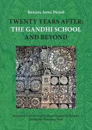 Twenty Years After: the Gandhi School and Beyond E-KÖNYV