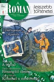 A Romana legszebb történetei 21. kötet (Vadregényes Kanada) - A bérnő, Részegítő ölelés, Köszönd a medvének! E-KÖNYV