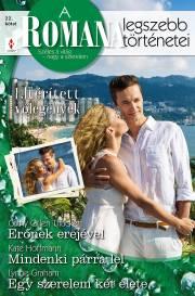 A Romana legszebb történetei 22. kötet (Eltérített vőlegények) - Erőnek erejével, Mindenki párra lel, Egy szerelem két élete E-KÖNYV