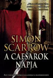 Simon Scarrow - A Caesarok napja E-KÖNYV